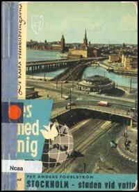 Denna bild har ett alt-attribut som är tomt. Dess filnamn är bok_smaskr_1958_stockholm_staden_vid_vattnet.jpg